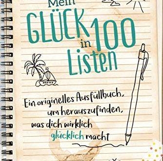 Mein Glueck in 100 Listen Ein originelles Ausfuellbuch um herauszufinden 334x330 - Mein Glück in 100 Listen: Ein originelles Ausfüllbuch, um herauszufinden, was dich wirklich glücklich macht