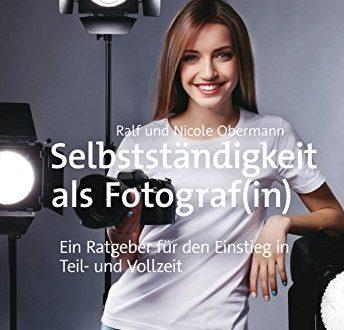 Selbststaendigkeit als Fotografin Ein Ratgeber fuer den Einstieg in Teil 344x330 - Selbstständigkeit als Fotograf(in): Ein Ratgeber für den Einstieg in Teil- und Vollzeit