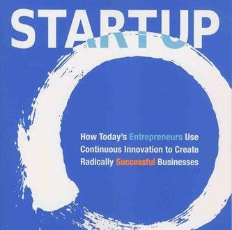 The Lean Startup How Todays Entrepreneurs Use Continuous Innovation to 333x330 - The Lean Startup: How Today's Entrepreneurs Use Continuous Innovation to Create Radically Successful Businesses